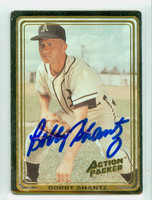 Bobby Shantz AUTOGRAPH Action Packed Athletics 
