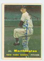 Al Worthington AUTOGRAPH 1957 Topps #39 Giants  CARD IS F/P; AUTO CLEAN