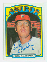 Fred Gladding AUTOGRAPH d.15 1972 Topps #507 Astros     [SKU:GladF1866_T72BBL2]