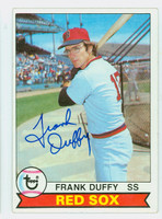 Frank Duffy AUTOGRAPH 1979 Topps #106 Red Sox   [SKU:DuffF465_T79BBcc]
