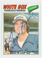Francisco Barrios AUTOGRAPH d.82 1977 Topps #222 White Sox 