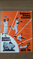 1972 BB Program Orioles vs White Sox (38 pg) Unscored Very Good [Wear and creasing on cover, part split on binding; contents fine]