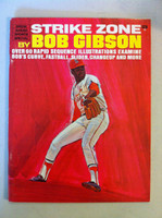 STRIKE OUT by Bob Gibson (1969 - 24 pages) - scarce retail booklet featuring illustrations of Bob Gibson teaching techniques.  (from the Schoendienst collection) Near-Mint to Mint [Very clean]