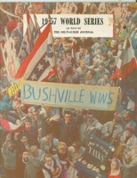 1957 Milwaukee Braves World Champions booklet (52 pg) ft highlights and photos from the 1957 Championship season (from the Red Schoendienst collection)