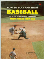 1958 Milwaukee Braves Booklet (40 pages) - How To Play and Enjoy Baseball ft: Mathews, Aaron, Spahn, more (from the Red Schoendienst collection)