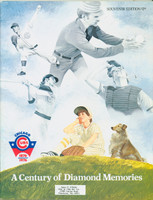 Chicago Cubs - A Century of Diamond Memories 100th Team Anniversary Booklet - great features on Cubs history (from the Red Schoendienst collection)