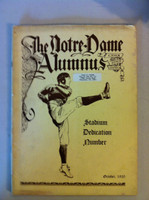 1930 Notre Dame Alumnus Stadium Dedication Number (98 pages - Information about University inc Full Page ft on George Gipp) (from the Red Schoendienst collection) Good to Very Good [Heavy warping on top 1/4 of book, name sticker on cover, contents fi