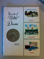 1958 University of Notre Dame Publication (Past, Present and Future) (66 pgs Information about the University) (from the Red Schoendienst collection) Very Good [Heavy curl on top of book, cover wear, name sticker on cover]