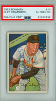 Cliff Chambers AUTOGRAPH d.12 1952 Bowman #14 Cardinals PSA/DNA CARD IS CLEAN EX