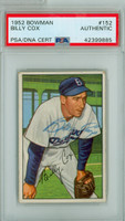 Billy Cox AUTOGRAPH d.78 1952 Bowman #152 Dodgers PSA/DNA CARD IS VG; CRN WEAR