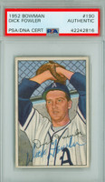 Dick Fowler AUTOGRAPH d.72 1952 Bowman #190 Athletics PSA/DNA CARD IS EX PLUS