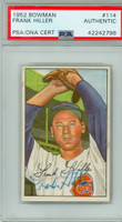 Frank Hiller AUTOGRAPH d.87 1952 Bowman #114 Reds PSA/DNA CARD IS CLEAN EX/MT