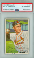 Billy Johnson AUTOGRAPH d.06 1952 Bowman #122 Cardinals PSA/DNA CARD IS CLEAN EX
