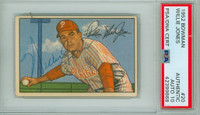 Willie Jones AUTOGRAPH d.83 1952 Bowman #20 Phillies AUTOGRAPH GRADE 10 PSA/DNA CARD IS CLEAN EX