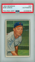 Bob Lemon AUTOGRAPH d.00 1952 Bowman #23 Indians PSA/DNA CARD IS CLEAN EX/MT