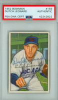 Dutch Leonard AUTOGRAPH d.83 1952 Bowman #159 Cubs PSA/DNA CARD IS EX
