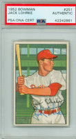 Jack Lohrke AUTOGRAPH d.09 1952 Bowman #251 Phillies HIGH NUMBER PSA/DNA CARD IS VG; CRN DING