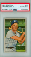 Cass Michaels AUTOGRAPH d.82 1952 Bowman #36 Senators PSA/DNA CARD IS CLEAN EX