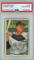 Johnny Mize AUTOGRAPH d.93 1952 Bowman #145 Yankees PSA/DNA CARD IS EX PLUS