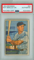 Roy Smalley AUTOGRAPH d.11 1952 Bowman #64 Cubs PSA/DNA CARD IS CLEAN EX