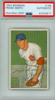 Frank Smith AUTOGRAPH d.05 1952 Bowman #186 Reds PSA/DNA CARD IS EX