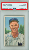 Jerry Snyder AUTOGRAPH 1952 Bowman #246 Senators HIGH NUMBER PSA/DNA CARD IS EX/MT