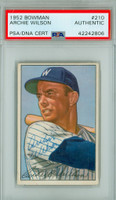 Archie Wilson AUTOGRAPH d.07 1952 Bowman #210 Senators PSA/DNA CARD IS EX/MT [SKU:WilsA256_BW52BBpa]