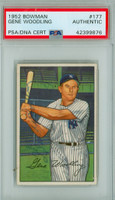 Gene Woodling AUTOGRAPH d.01 1952 Bowman #177 Yankees PSA/DNA CARD IS EX