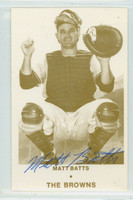 Matt Batts AUTOGRAPH d.13 1975 TCMA St. Louis Browns 