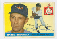 Harry Brecheen AUTOGRAPH d.04 1955 Topps #113 Orioles  CARD IS G/VG; AUTO CLEAN