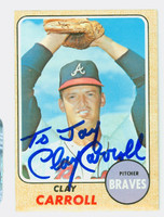 Clay Carroll AUTOGRAPH 1968 Topps #412 Braves PERS; CARD IS EX
