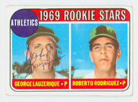 George Lauzerique AUTOGRAPH 1969 Topps #358 Athletics Rookies CARD IS VG; AUTO CLEAN
