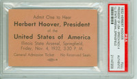 US President Herbert Hoover Ticket Stub for Speech at Springfield ILL Nov 4, 1932 PSA/DNA Authentic Slabbed
