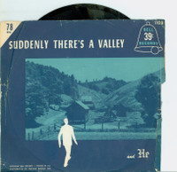 He | Suddenly There's A Valley - Bruce Adams (Bell Record Records 1955) Excellent (5 out of 10) - Vintage 78 RPM Vinyl Record Excellent[Lt wear on record and label, plays fine]