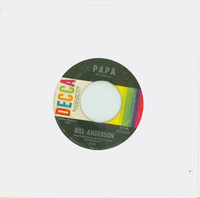 Papa | No One's Gonna Hurt You Anymore - Bill Anderson (Decca Records 1967) Excellent (5 out of 10) - Vintage 45 RPM Vinyl Record Excellent[Lt wear on record and label, plays fine]