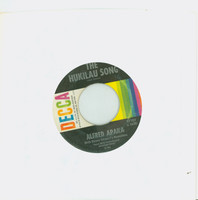 The Hukilau Song | Hapa Haole Hula Girl (My Honolulu Hula Girl) - Alfred Apaka With Danny Stewart's Hawaiians (Decca Records 1950) Excellent (5 out of 10) - Vintage 45 RPM Vinyl Record Excellent[Lt wear on record and label, plays fine]