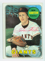 Bob Barton AUTOGRAPH d.18 1969 Topps #41 Giants CARD IS F/G DUE TO SLGHT BEND