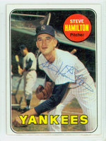 Steve Hamilton AUTOGRAPH d.97 1969 Topps #69 Yankees CARD IS CLEAN EX