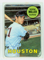 Norm Miller AUTOGRAPH 1969 Topps #76 Astros CARD IS CLEAN EX/MT  [SKU:MillN1679_T69BBrs]