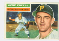 1956 Topps Baseball 46 Gene Freese  [SKU:Y56_T56BB_046ag5exrs]  Pittsburgh Pirates Excellent Grey Back