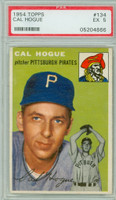 1954 Topps Baseball 134 Cal Hogue  [SKU:Y54_T54BB_134a_5p5rs]  Pittsburgh Pirates PSA 5 Excellent