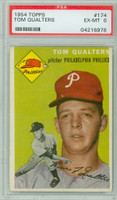 1954 Topps Baseball 174 Tom Qualters  [SKU:Y54_T54BB_174a_6p6rs]  Philadelphia Phillies PSA 6 Excellent to Mint