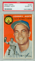1954 Topps Baseball 193 Johnny Hopp  [SKU:Y54_T54BB_193a_6p6rs]  Detroit Tigers PSA 6 Excellent to Mint