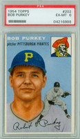 1954 Topps Baseball 202 Bob Purkey  [SKU:Y54_T54BB_202a_6p6rs]  Pittsburgh Pirates PSA 6 Excellent to Mint
