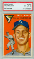 1954 Topps Baseball 218 Fred Marsh  [SKU:Y54_T54BB_218a_6p6rs]  Chicago White Sox PSA 6 Excellent to Mint
