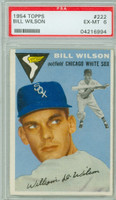 1954 Topps Baseball 222 Bill Wilson  [SKU:Y54_T54BB_222a_6p6rs]  Chicago White Sox PSA 6 Excellent to Mint