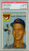 1954 Topps Baseball 229 Bob Talbot  [SKU:Y54_T54BB_229a_6p6rs]  Chicago Cubs PSA 6 Excellent to Mint