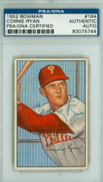 Connie Ryan AUTOGRAPH d.96 1952 Bowman #164 Phillies PSA/DNA CARD IS CLEAN VG/EX