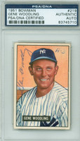 Gene Woodling AUTOGRAPH d.01 1951 Bowman #219 Yankees PSA/DNA CARD IS CLEAN VG/EX