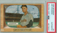 Joe Coleman AUTOGRAPH d.97 1955 Bowman #3 Orioles PSA/DNA CARD IS CLEAN VG